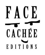 Face,Cachee,Editions